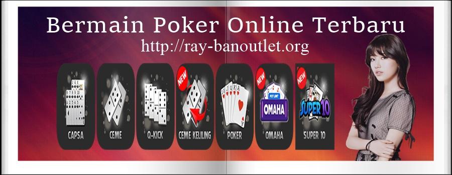 Bermain Poker Online Terbaru
