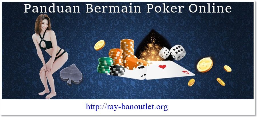 Panduan Bermain Poker Online